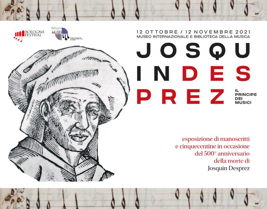 mostra Josquin Desprez Museo della Musica Bologna